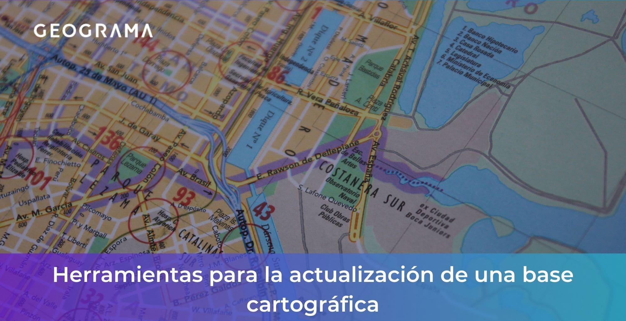GEOGRAMA - Herramientas para la actualización de una base cartográfica